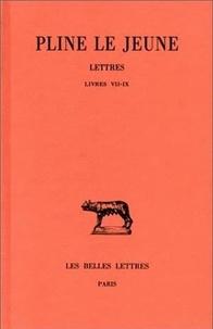 Pline le Jeune - Lettres - Tome 3, Livres VII-IX.