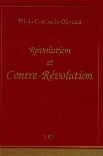 Plinio Correa de Oliveira - Révolution et Contre-Révolution.