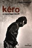 Plinio Marcos - Kéro - Un reportage maudit.
