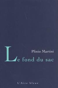 Plinio Martini - Le fond du sac.