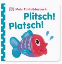 Plitsch! Platsch! - ab 6 Monate.