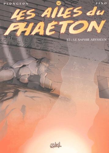Plongeon et  Fino - Les ailes du Phaeton Tome 7 : Le saphir abysséen.