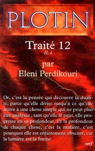 Plotin - Traité 12 II, 4.