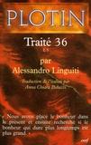 Plotin - Traité 36 I, 5.