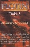 Plotin - Traité 5 V, 9.