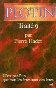 Plotin - Traité 9.