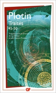 Plotin - Traités 45-50.