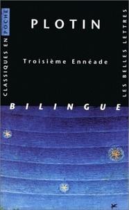 Costituentedelleidee.it TROISIEME ENNEADE. Edition bilingue français-grec Image