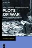Plots of War - Modern Narratives of Conflict.