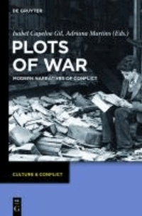 Plots of War - Modern Narratives of Conflict.