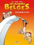 Pluk et Philippe Larbier - Blagues belges Tome 4 : Plus belge la vie !.