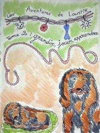 Pluquin Stéphanie - TOME 2 : JOUER, GRANDIR ET APPRENDRE !.