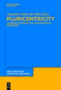Pluricentricity - Language Variation and Sociocognitive Dimensions.