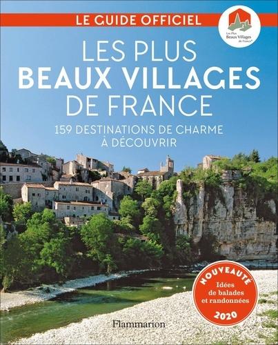 Les plus beaux villages de France. Guide officiel de l'Association Les Plus Beaux Villages de France  Edition 2020