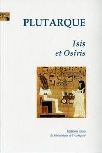 Plutarque - Isis et Osiris.
