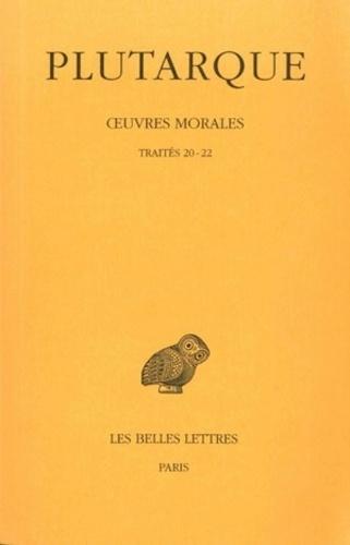 Plutarque - Oeuvres morales - Tome 5, 1 partie, Traité 20-22.