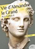 Plutarque - Vie d'Alexandre Le Grand.