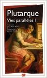 Plutarque - Vies parallèles - Tome 1: Alexandre, César, Alcibiade, Coriolan, Demetrios, Antoine.