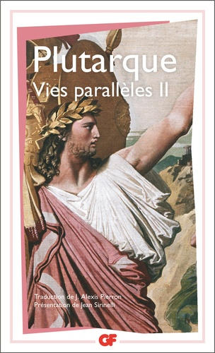 Plutarque - Vies parallèles - Tome 2, Démosthène, Ciceron, Thésée, Romulus, Dion, Brutus, Arthaxerxes.