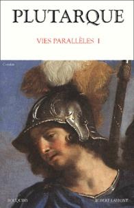 Plutarque - Vies parallèles - Tome 1.