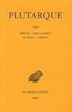 Plutarque - Vies - Tome 3, Périclès-Fabius Maximus-Alcibiade-Coriolan.