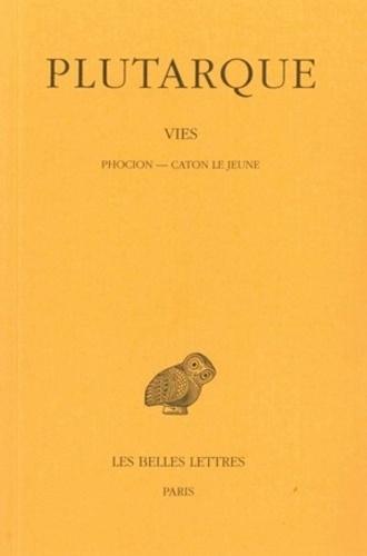 Plutarque - Vies - Tome 10, Phocion-Caton le Jeune.