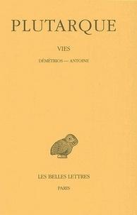 Plutarque - Vies - Tome 13, Démétrios, Antoine.