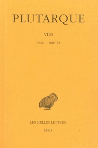 Plutarque - Vies - Tome 14, Dion-Brutus.