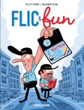 Pluttark et Jorge Bernstein - Flic & fun Tome 1 : .