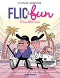 Pluttark et Jorge Bernstein - Flic & fun Tome 2 : Deux flics amis.