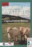 PNR Morvan - L'agriculture en Morvan - Vers de nouveaux défis.
