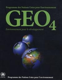 PNUE - GEO-4 - L'environnement pour le développement.