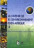 PNUE - L'avenir de l'environnement en Afrique AEO2 - Notre environnement, notre richesse.