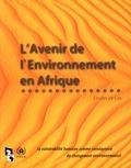 PNUE - L'Avenir de l'environnement en Afrique - Etude de cas : la vulnérabilité humaine comme conséquence du changement environnemental.