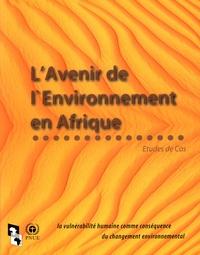 Goodtastepolice.fr L'Avenir de l'environnement en Afrique - Etude de cas : la vulnérabilité humaine comme conséquence du changement environnemental Image