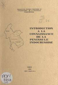 Po Dharma et Pham Cao Duong - Introduction à la connaissance de la péninsule indochinoise.