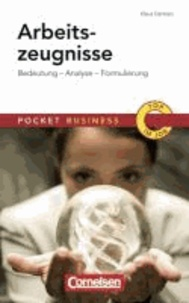 Pocket Business Arbeitszeugnisse - Bedeutung - Analyse - Zeugniscode - Musterzeugnisse.