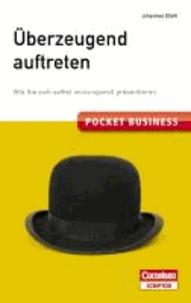 Pocket Business. Überzeugend auftreten - Wie Sie sich selbst wirkungsvoll präsentieren.