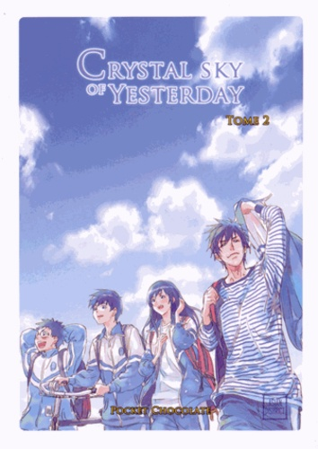 Pocket Chocolate - Crystal Sky of Yesterday Tome 2 : .