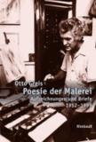 Poesie der Malerei - Aufzeichnungen und Briefe (1952-1999).