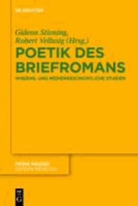 Poetik des Briefromans - Wissens- und mediengeschichtliche Studien.