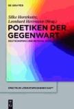 Poetiken der Gegenwart - Deutschsprachige Romane nach 2000.
