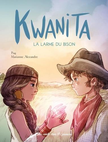 Kwanita. La larme du bison