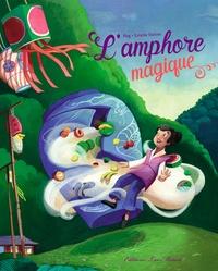 Pog et Estelle Rattier - L'amphore magique.