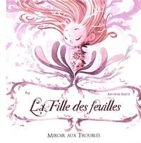 Pog et Astrid de Souris - La fille des feuilles.