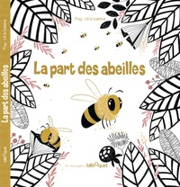 Pog et  Lili la Baleine - La part des abeilles.