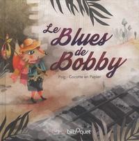 Pog et  Cocotte en papier - Le Blues de Bobby.