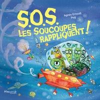 Pog et Agnès Ernoult - S.O.S. Les soucoupes rappliquent !.