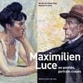 Point de vues - Maximilien Luce en amitiés, portraits croisés.