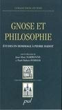 Poirier et  Narbonne - Gnose et philosophie : Études en hommage à Pierre Hadot.